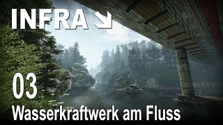 INFRA [03] [Wasserkraftwerk am Fluss] [Let's Play Gameplay Deutsch German] thumbnail