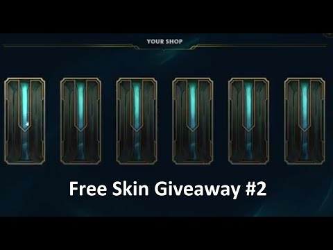 League of Legends Shop Skin GIVEAWAY #2! - Choose your skin and WIN!!!