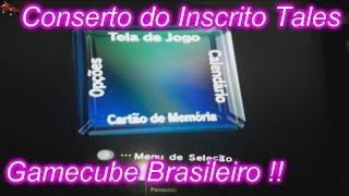 Consertando Gamecube do Inscrito Tales - GC BR !! BRA DOL-002
