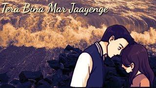 Sajna Tere Bina | Neha Kakkar | Romantic Whtsapp Status | Female Version Whatsapp Status