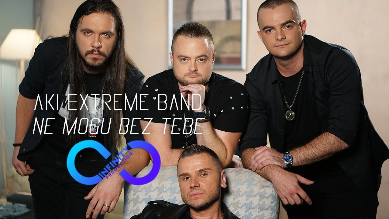 AKI EXTREME BAND - NE MOGU BEZ TEBE (OFFICIAL VIDEO)
