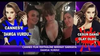 Serenay Sarıkaya Cannes Film Festivaline Damga Vurdu - Magazin Haberleri