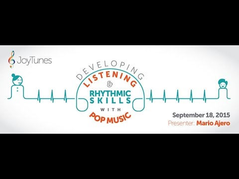 Developing Listening and Rhythmic Skills with Pop Music with Mario Ajero