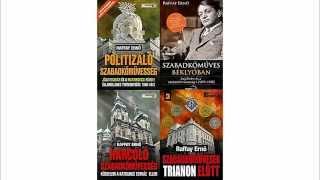 Raffay Ernő - A Magyarok a Trianonhoz vezető úton Thumbnail