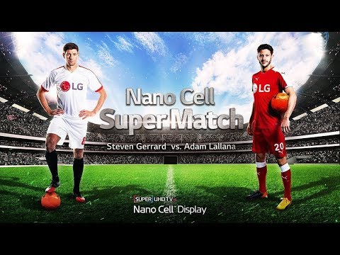 LG Super UHD Nano Cell TV #Ad