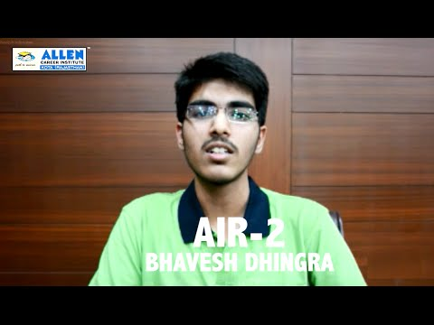IIT-JEE 2016 All India Rank 2 Bhavesh Dhingra (AIR 2) Interview