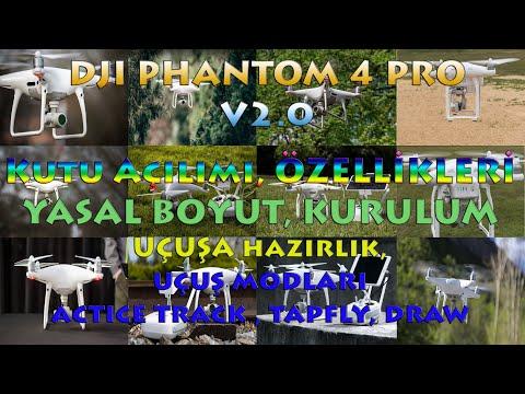 Фото DJI PHANTOM 4 PRO V2.0 / Kutu Açılımı / Dron Yasal Boyut / Özellikleri / Uçuş Modları
