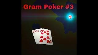 Gram Pokera #3