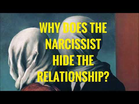 Why Does The Narcissist Hide The Relationship