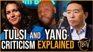 Recently, I've made videos criticizing Tulsi Gabbard and Andrew Yan...