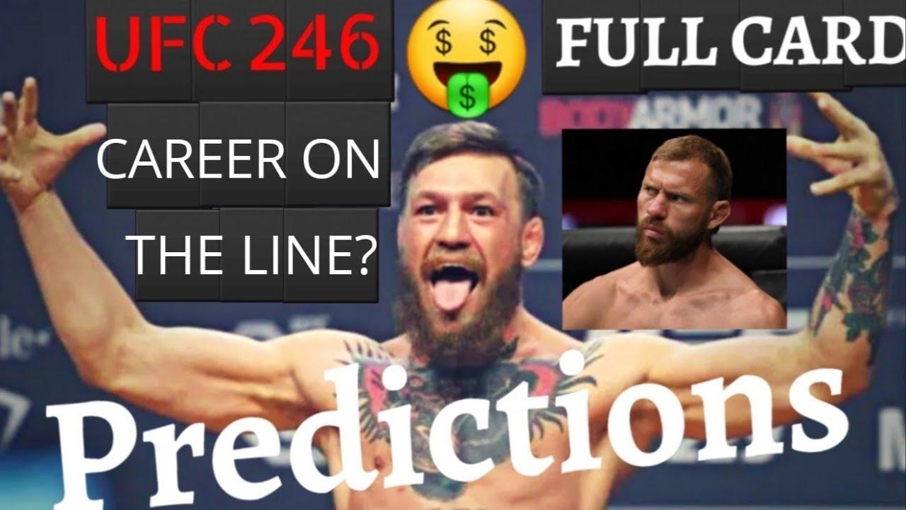 Ufc 246 Mcgregor Vs Cowboy Full Card Predictions