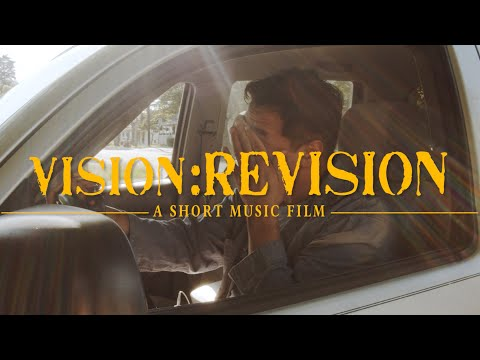 Vision:ReVision - A Short Music Film | Based On A True Story