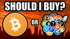 Should I Buy Bitcoin? Or Should I Buy Altcoins? [Cryptocurrency Strategy]