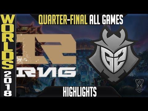 RNG vs G2 Highlights ALL GAMES | Worlds 2018 Quarter-Final | Royal Never Give Up vs G2 Esports