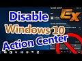 Hide Windows 10 Action Center: Beginner Basics