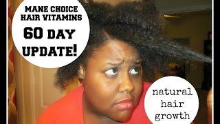 Mane Choice Hair Vitamins 60 Day Update!