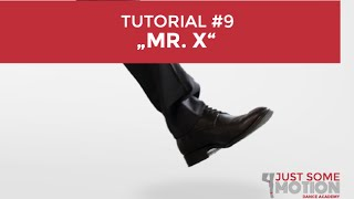 JustSomeMotion  (JSM) Tutorial #9 - MR. X mit Raúl Richter  #neoswing