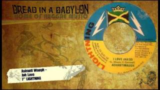 Ashanti Waugh - Jah Love 7