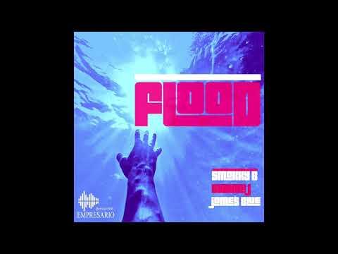 Smokky B - Flood (feat. Swamii J & James Blue)