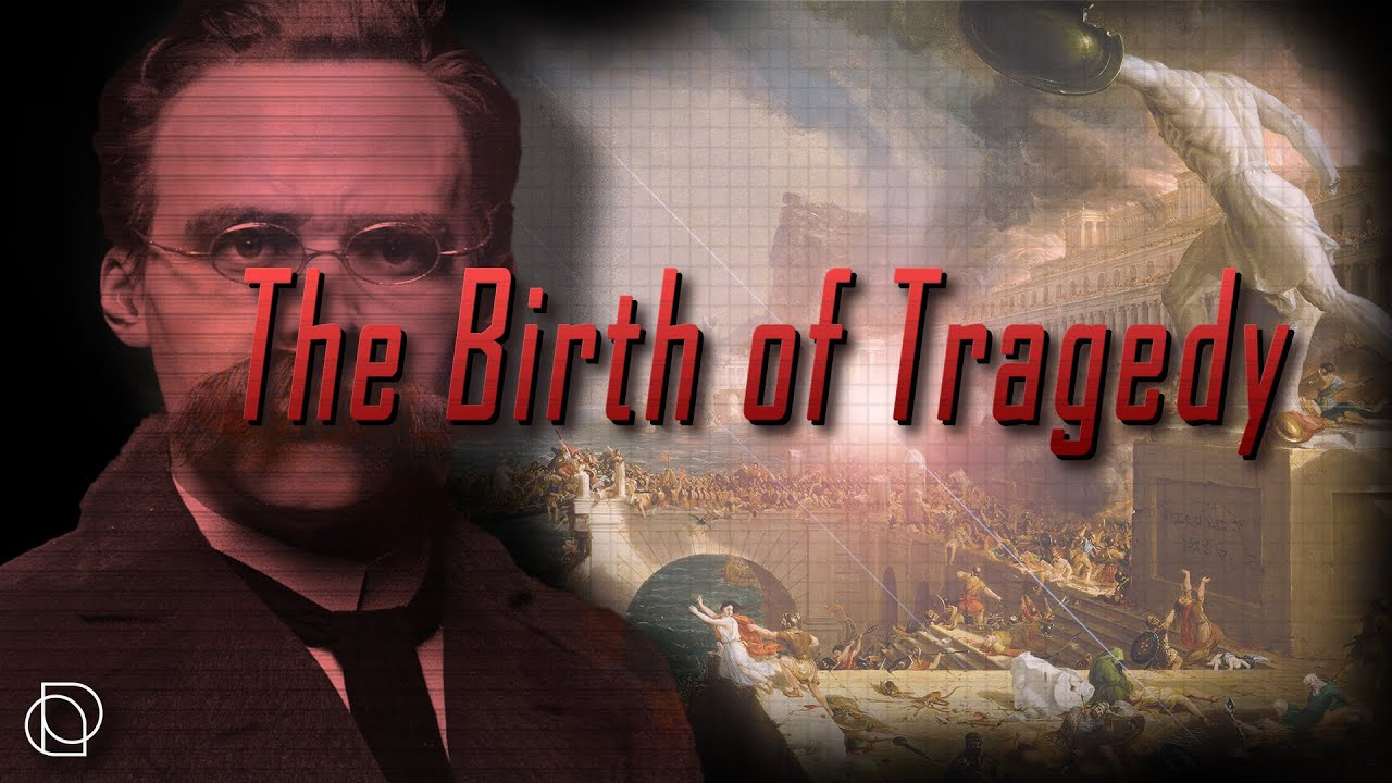 Friedrich Nietzsche: The Birth of Tragedy