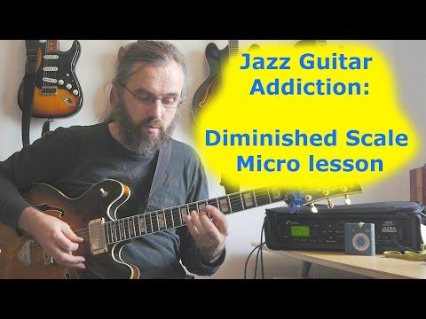 Micro lesson: Dim Scale Jazz Guitar Addiction