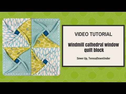 Video tutorial:  Windmill cathedral window quilt block