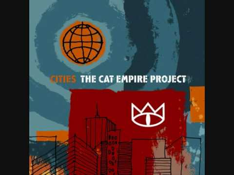 Know Your Name - The Cat Empire