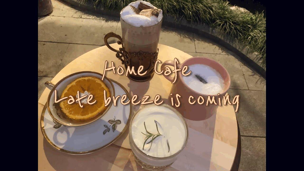 Home Cafe 2 | Rét nàng bân uống gì cho ấm