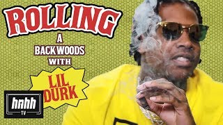 How to Roll a Backwoods with Lil Durk (HNHH)