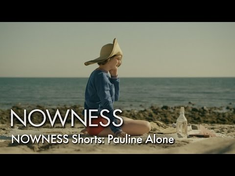 NOWNESS Shorts: 'Pauline Alone' starring Gaby Hoffmann