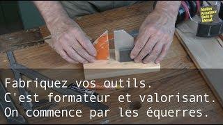Fabriquez vos outils