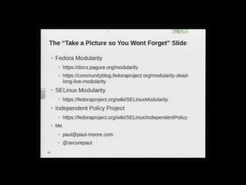 Paul Moore: SELinux Loves Modularity