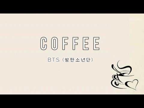 BTS (방탄소년단) - 'COFFEE' [EASY LYRICS]