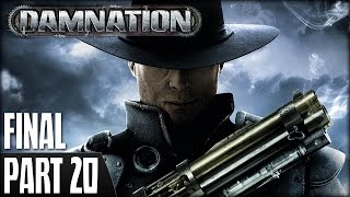 Damnation (PS3) - Walkthrough Part 20 (Final)