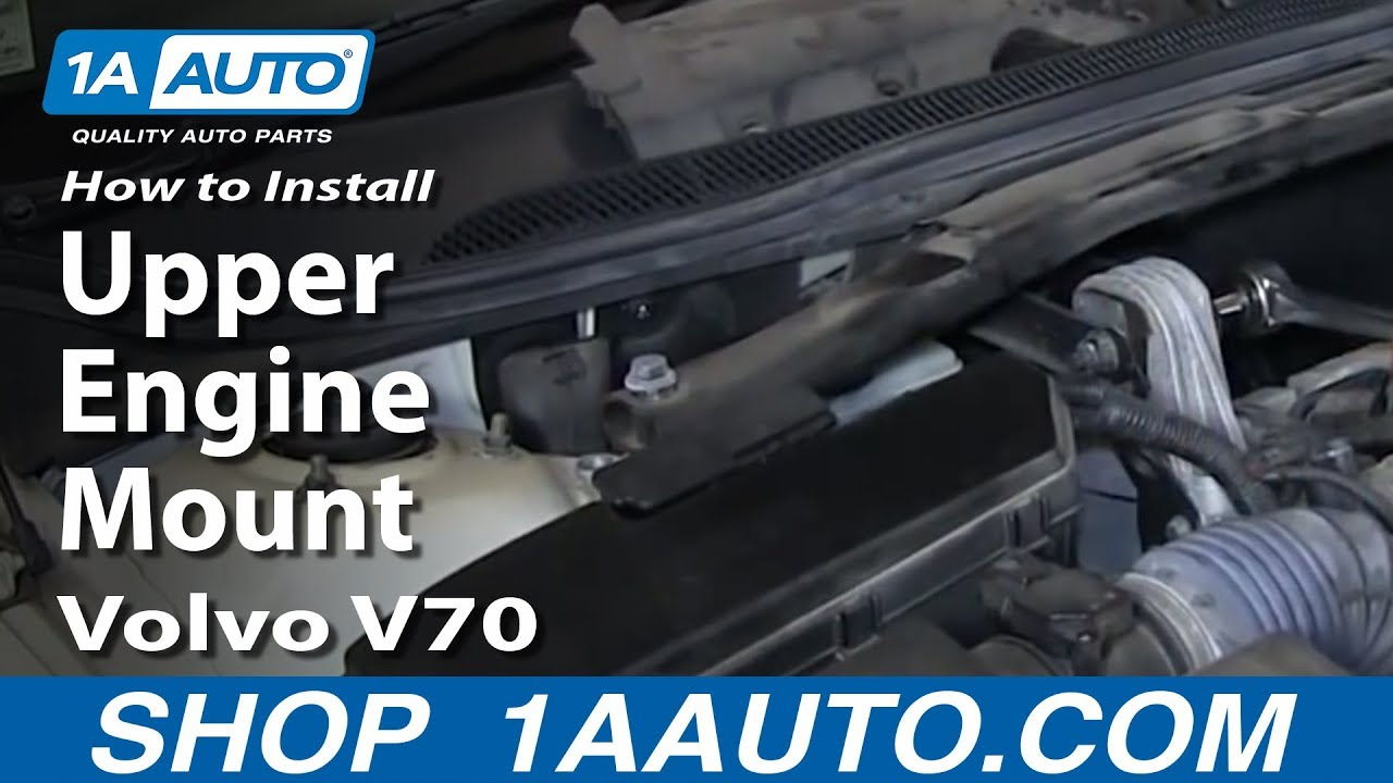 hight resolution of how to replace engine mount 99 07 volvo v70