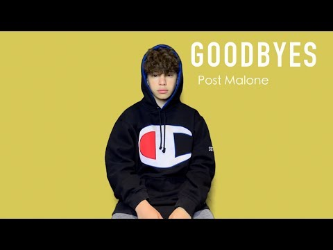 """Goodbyes"" - Post Malone ft Young Thug  Christian Lalama"