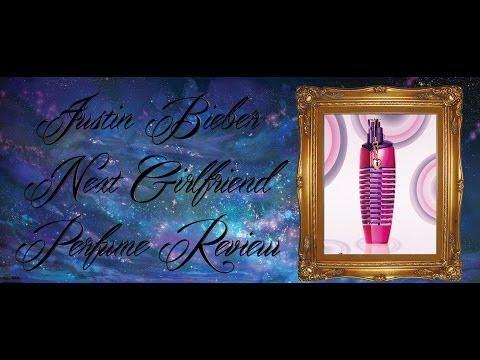 Justin Bieber Next Girlfriend  Perfume Review
