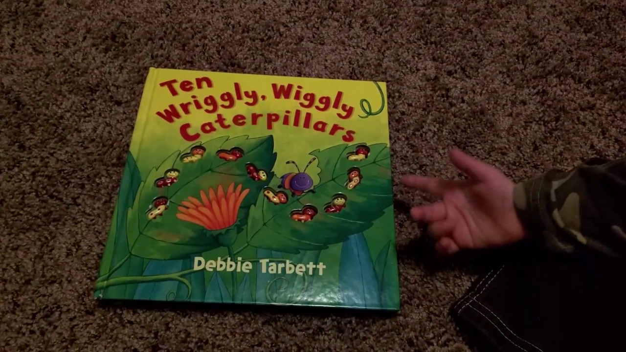 Dax Reads a Book with His Mom: Ten Wriggly Wiggly Caterpillars by Debbie  Tarbett