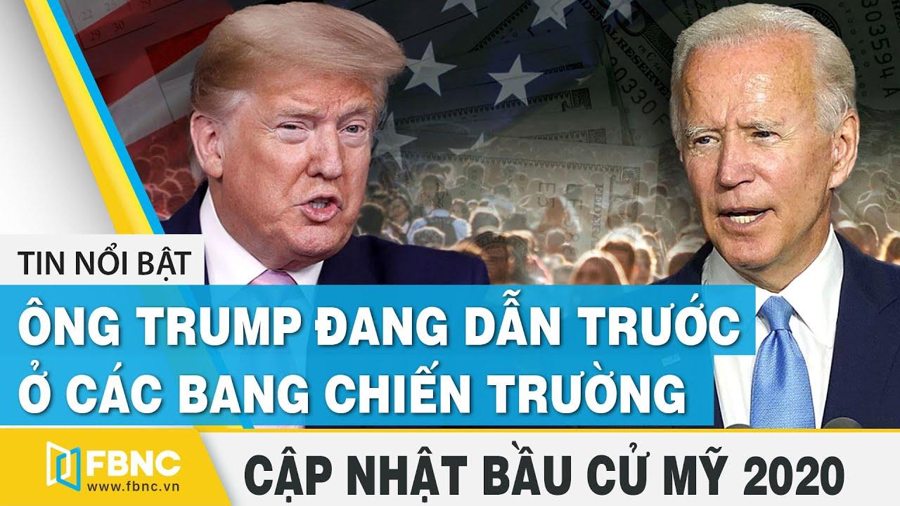 Bầu cử Mỹ 2020 (18/10) | Ông Trump đang dẫn trước ở các bang chiến trường | FBNC
