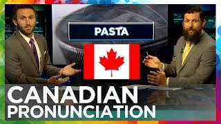 Canadian vs. American Pronunciation