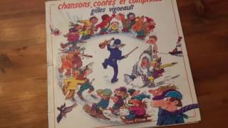 Gilles Vigneault Chansons, contes et comptines