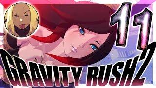 Gravity Rush 2 Walkthrough Part 11 (PS4) ㅡ English ㅡ  No Commentary ㅡ  Episode 11