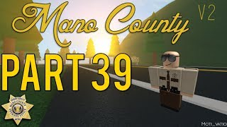 Roblox Mano County Patrol Part 39 | Bank Robbery |