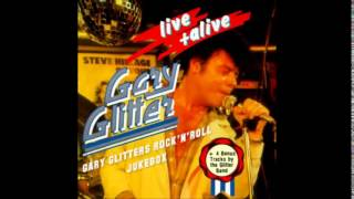 Gary Glitter - hello Hello I,m Back Again : Live