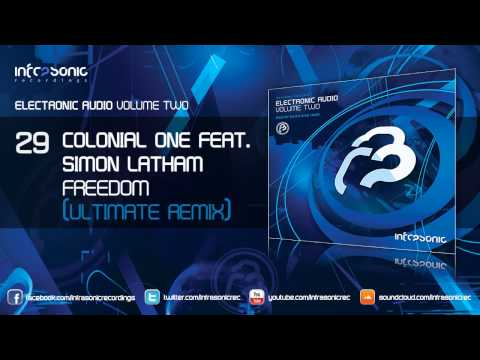 Electronic Audio Vol.2: Colonial One feat. Simon Latham - Freedom (Ultimate Remix)
