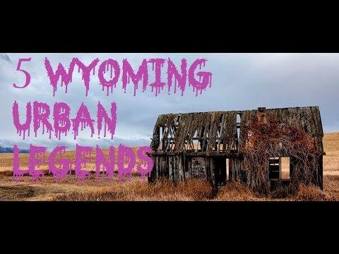 5 Wyoming Urban Legends