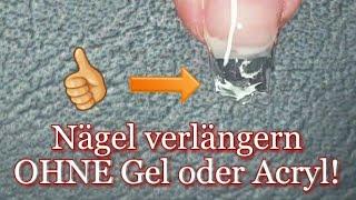 Nägel verlängern OHNE Gel oder Acryl! 💅