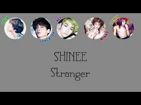 SHINee - Stranger LYRICS (Color Coded) [HAN/ROM/ENG]