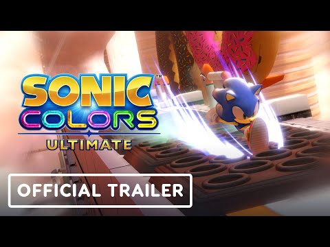 Sonic Colors: Ultimate - Official Trailer   Sonic Central 2021