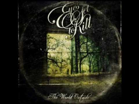 Eyes Set to Kill mix (the hollow and the world outside)